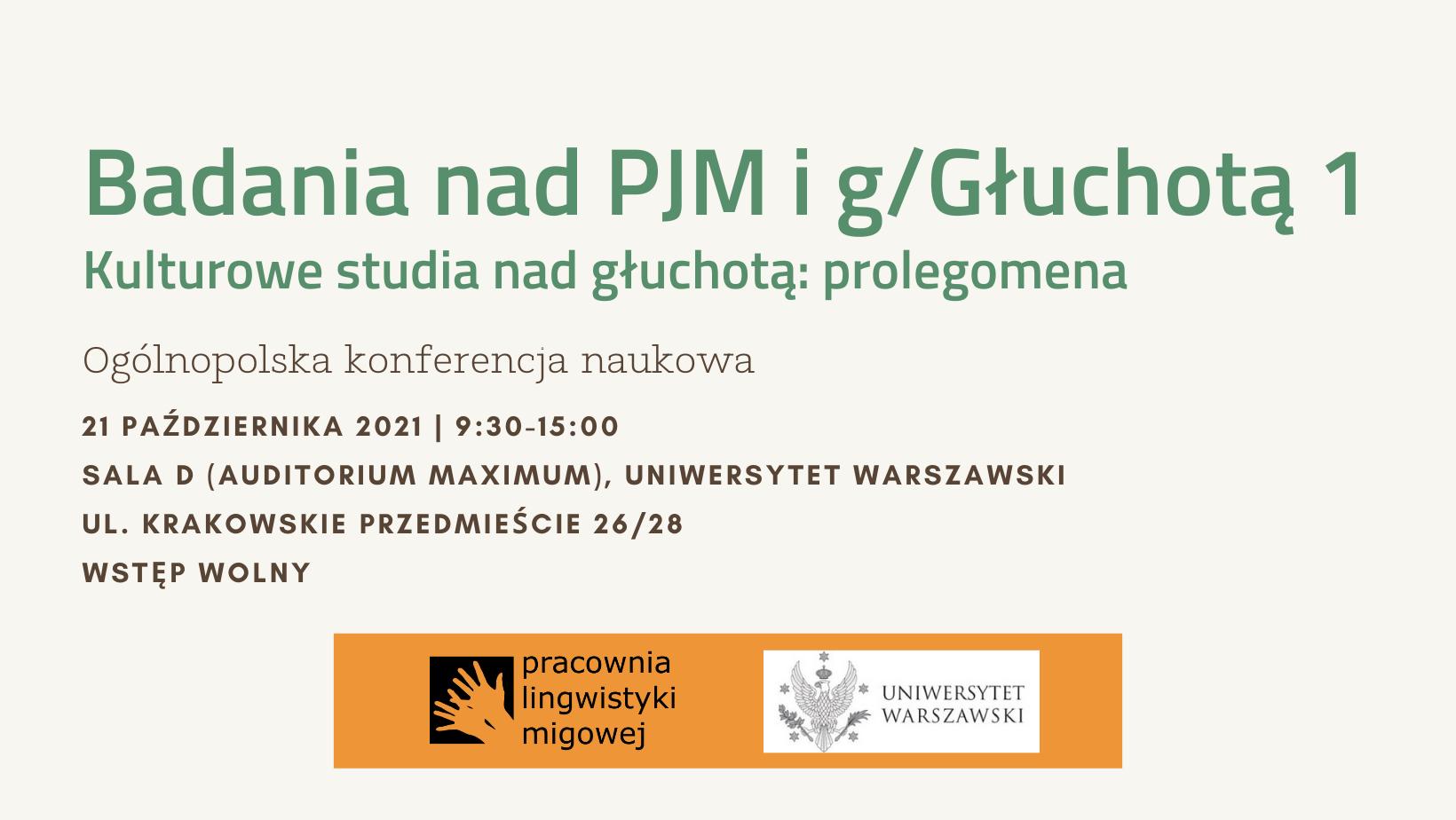 """21 października 2011 – Konferencja """"Kulturowe studia nad głuchotą: prolegomena"""""""